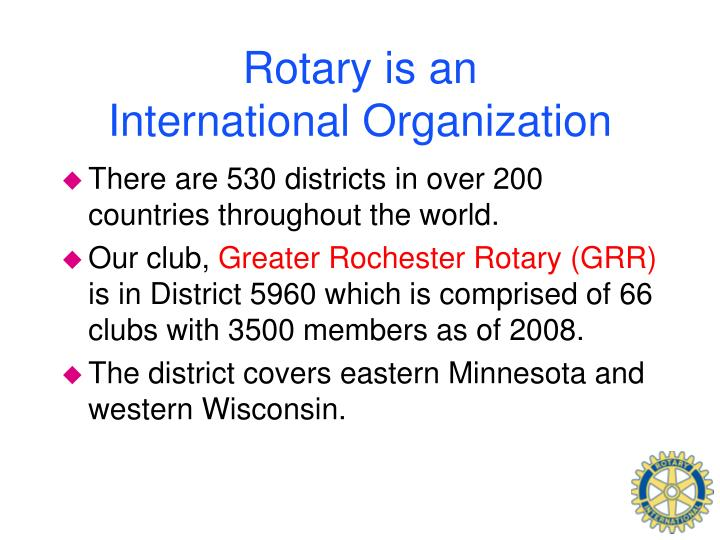 Rotary is an