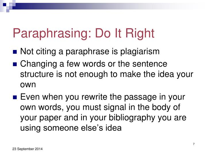 Paraphrasing: Do It Right
