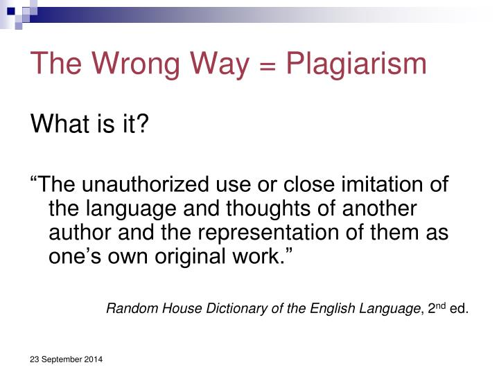 The wrong way plagiarism