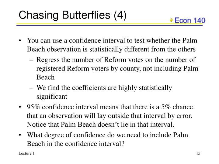 Chasing Butterflies (4)