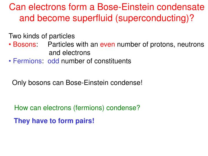 Can electrons form a Bose-Einstein condensate