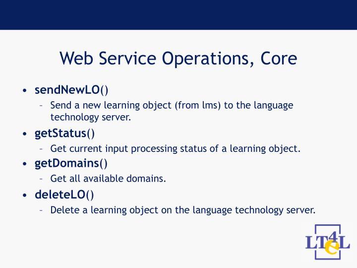 Web Service Operations, Core