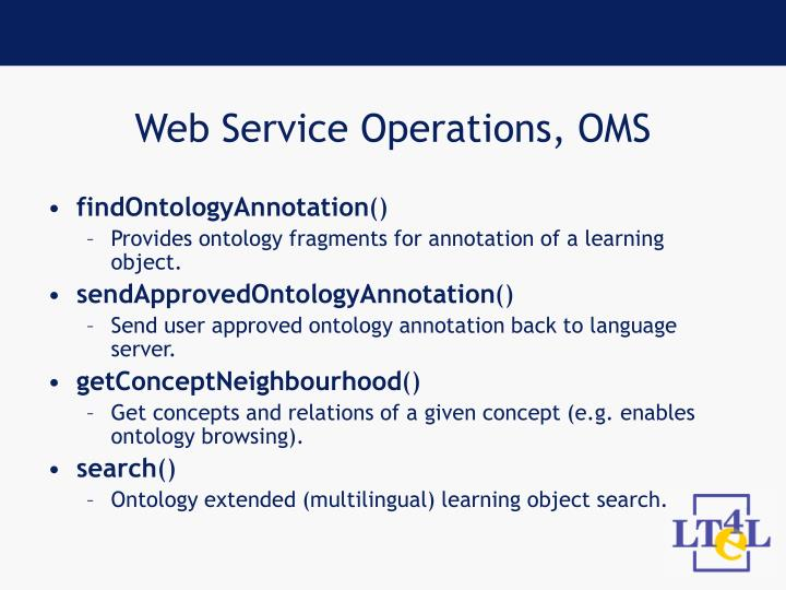 Web Service Operations, OMS