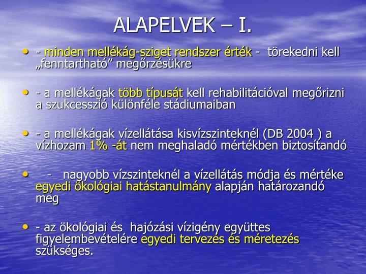ALAPELVEK – I.