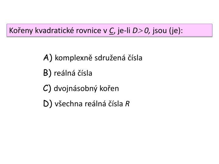 Kořeny kvadratické rovnice v