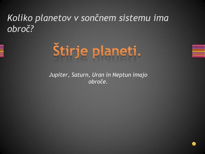 Koliko planetov v sončnem sistemu ima obroč?
