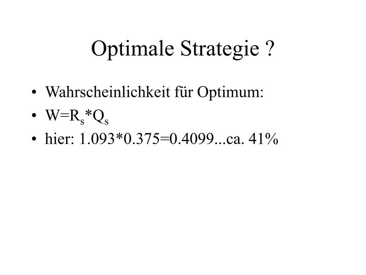 Optimale Strategie ?