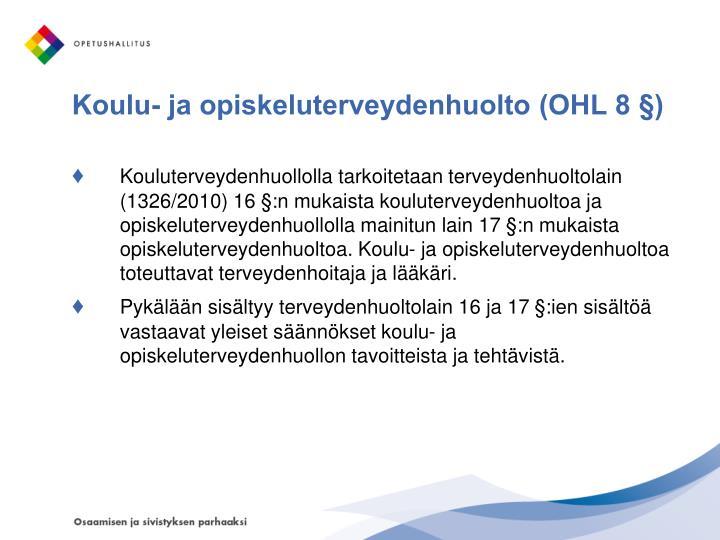 Koulu- ja opiskeluterveydenhuolto (OHL 8 §)