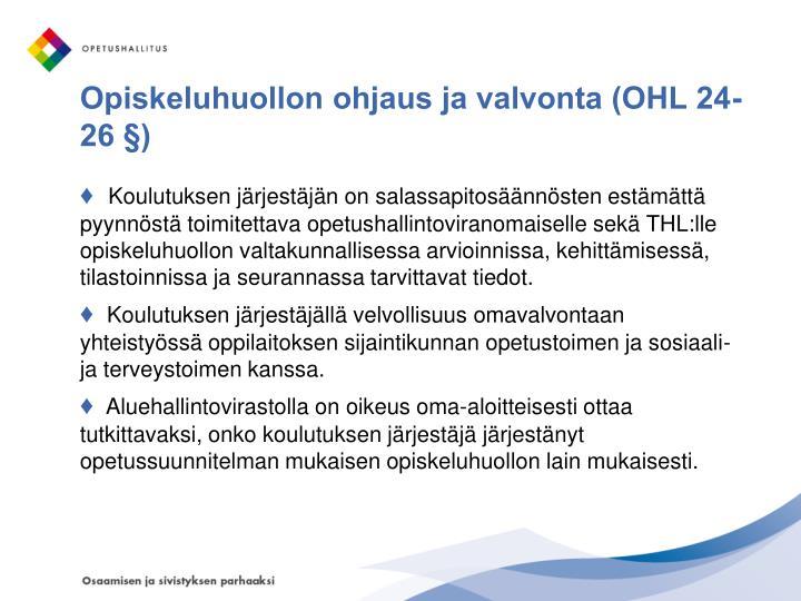 Opiskeluhuollon ohjaus ja valvonta (OHL 24-26 §)