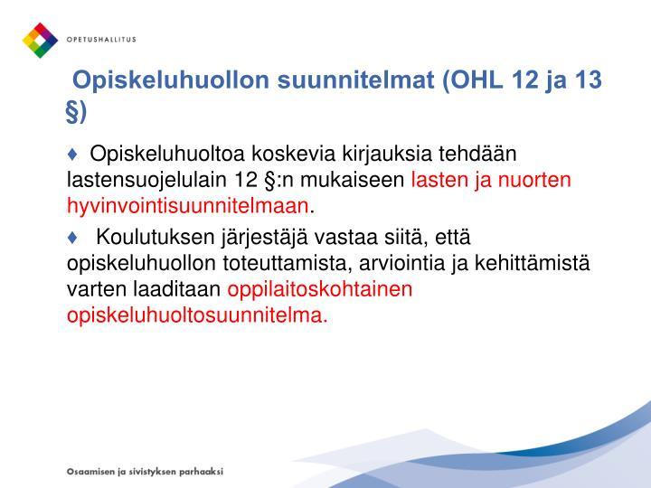 Opiskeluhuollon suunnitelmat (OHL 12 ja 13 §)
