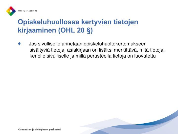 Opiskeluhuollossa kertyvien tietojen kirjaaminen (OHL 20 §)