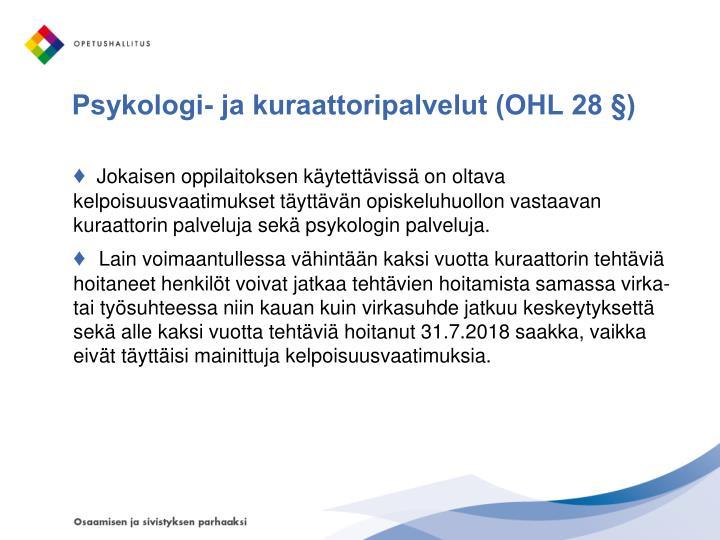 Psykologi- ja kuraattoripalvelut (OHL 28 §)