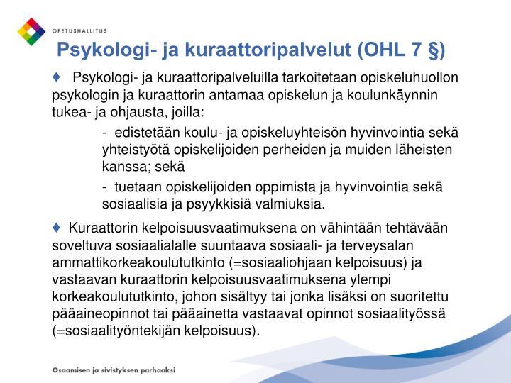Psykologi- ja kuraattoripalvelut (OHL 7 §)
