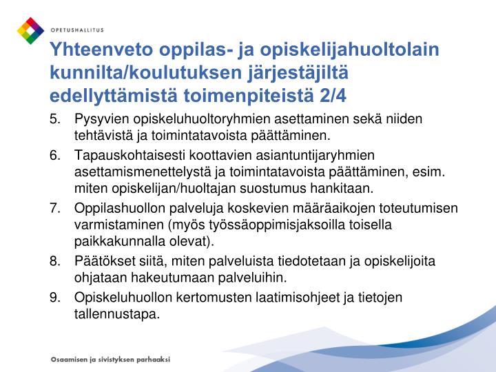 Yhteenveto oppilas- ja opiskelijahuoltolain kunnilta/koulutuksen järjestäjiltä edellyttämistä toimenpiteistä 2/4