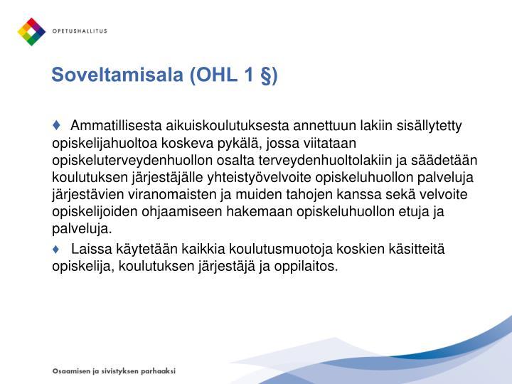 Soveltamisala (OHL 1 §)
