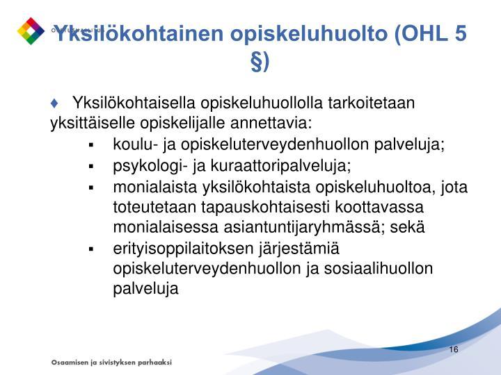 Yksilökohtainen opiskeluhuolto (OHL 5 §)