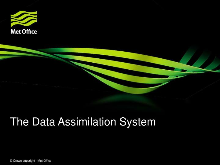 The Data Assimilation System