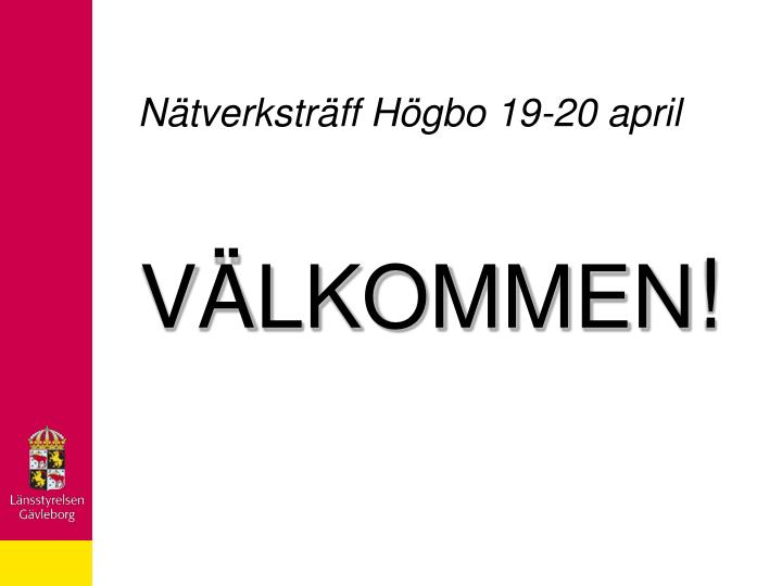 N tverkstr ff h gbo 19 20 april