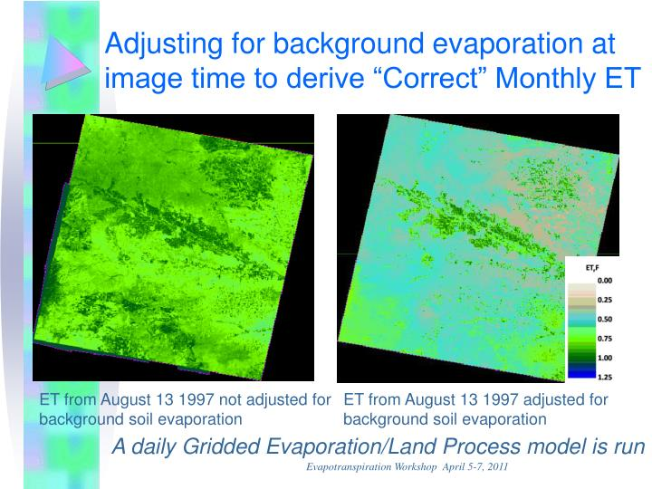 "Adjusting for background evaporation at image time to derive ""Correct"" Monthly ET"
