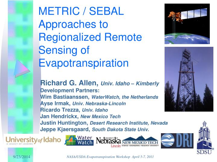 Metric sebal approaches to regionalized remote sensing of evapotranspiration