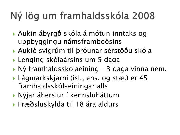 Ný lög um framhaldsskóla 2008
