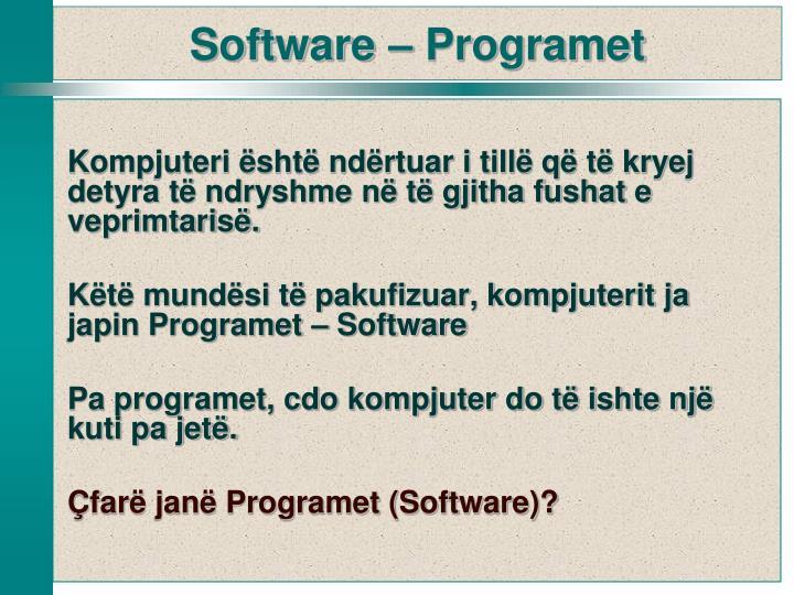 Kompjuteri është ndërtuar i tillë që të kryej detyra të ndryshme në të gjitha fushat e veprimtarisë.