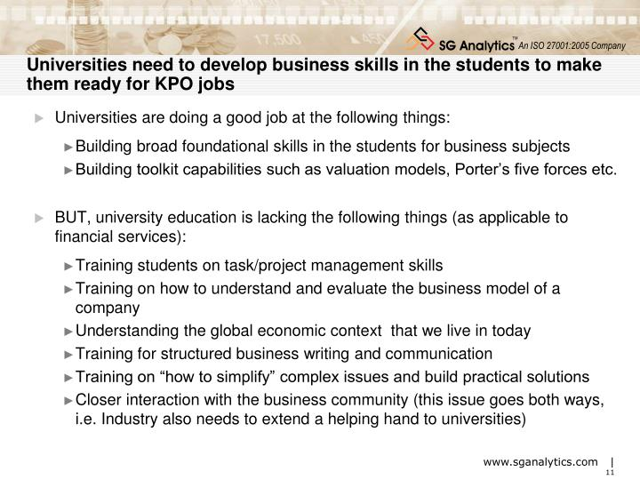 Universities need to develop business skills in the students to make them ready for KPO jobs