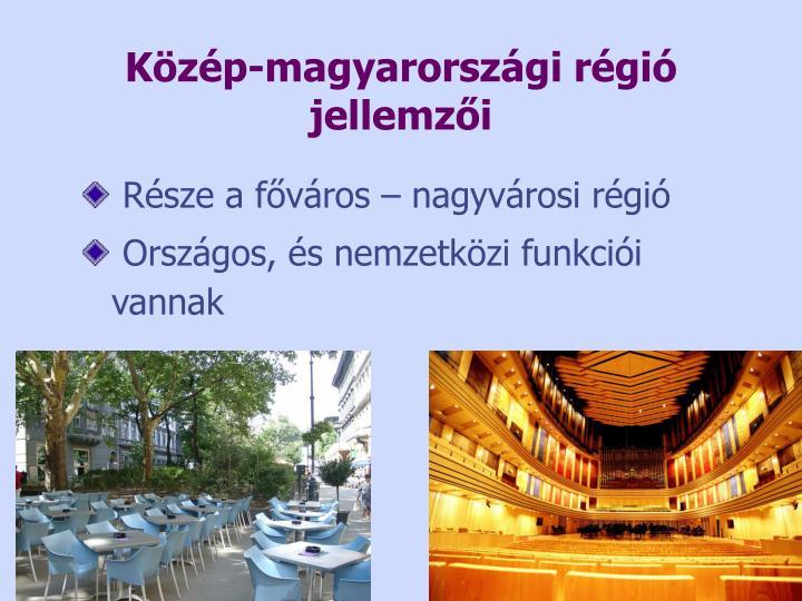 Közép-magyarországi régió jellemzői