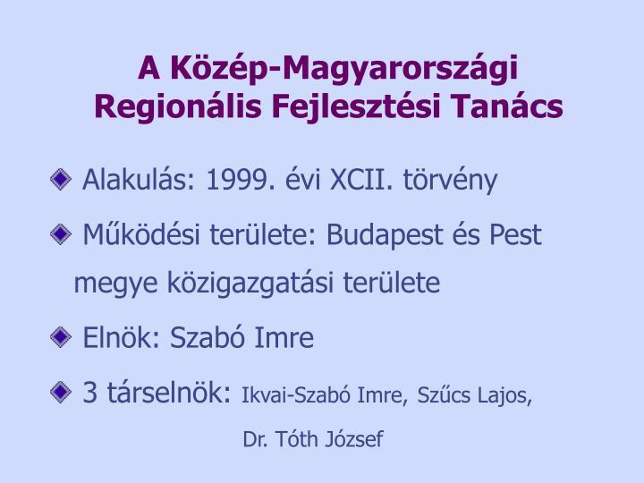 A Közép-Magyarországi Regionális Fejlesztési Tanács