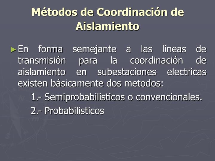 Métodos de Coordinación de Aislamiento