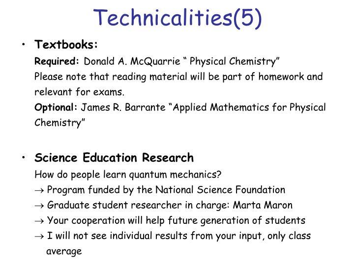 Technicalities(5)