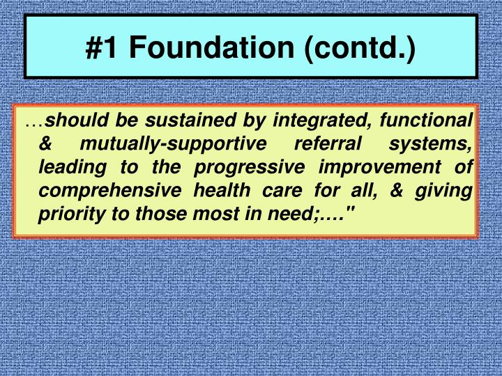 #1 Foundation (contd.)