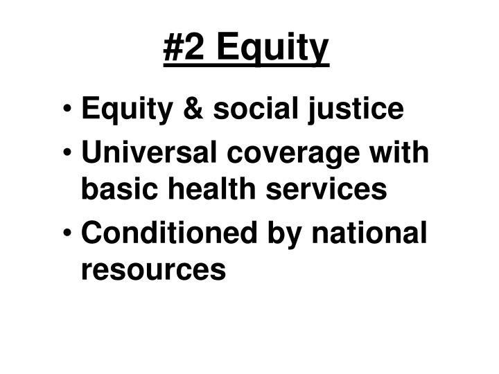 #2 Equity