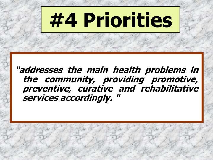 #4 Priorities