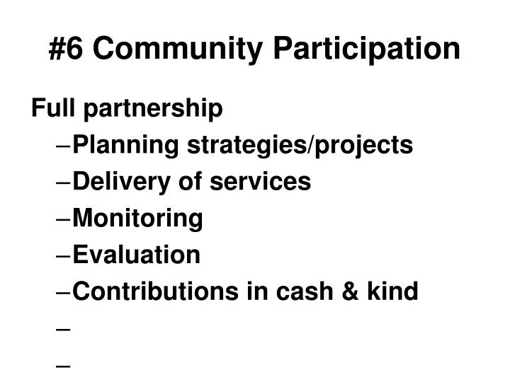 #6 Community Participation
