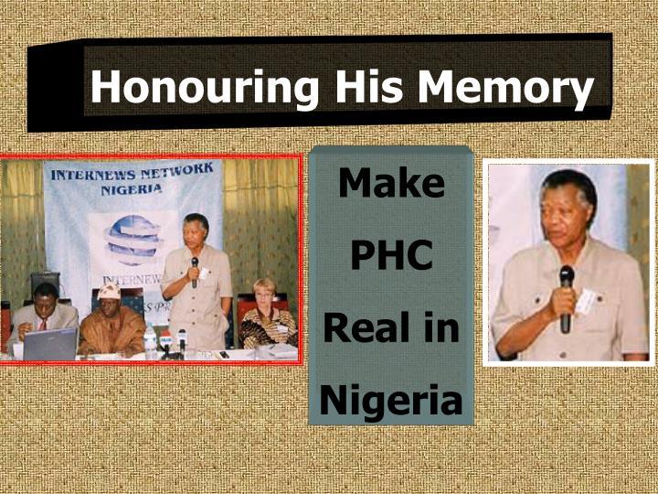 Honouring His Memory