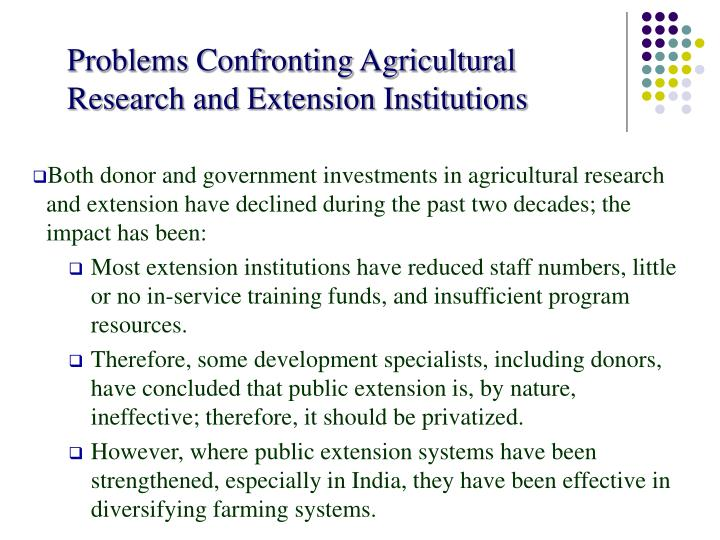 Problems confronting agricultural research and extension institutions