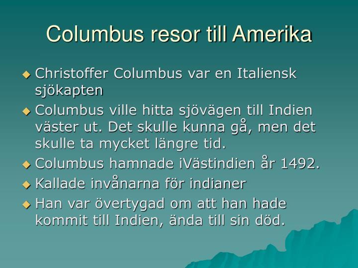 Columbus resor till Amerika