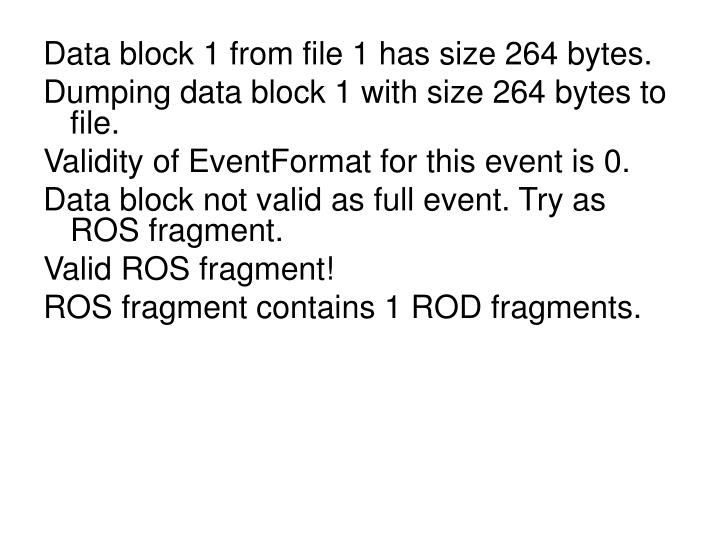 Data block 1 from file 1 has size 264 bytes.