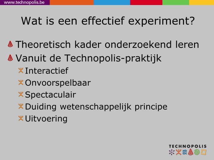 Wat is een effectief experiment?