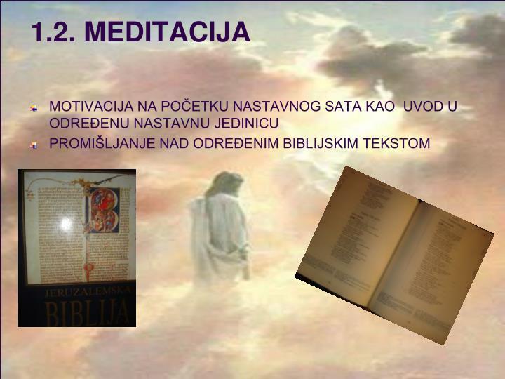 1.2. MEDITACIJA