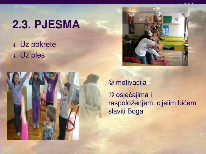 2.3. PJESMA