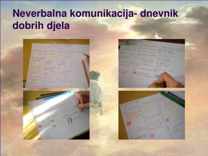 Neverbalna komunikacija- dnevnik dobrih djela