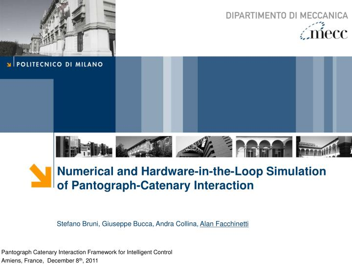 Numerical and Hardware-in-the-Loop Simulation of Pantograph-Catenary Interaction