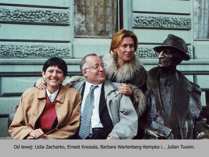 Od lewej: Lidia Zacharko, Ernest Knosala, Barbara Wartenberg-Kempka i Julian Tuwim.