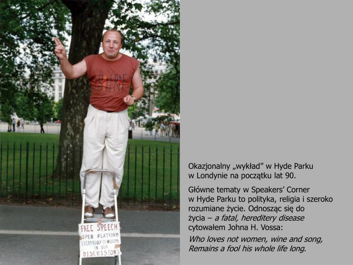 """Okazjonalny """"wykład"""" w Hyde Parku"""