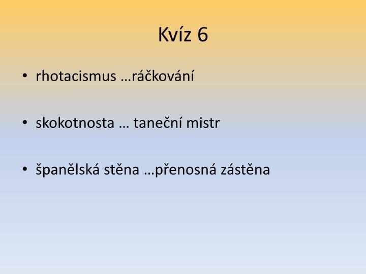 Kvíz 6