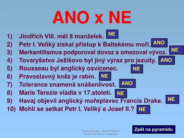 ANO x NE