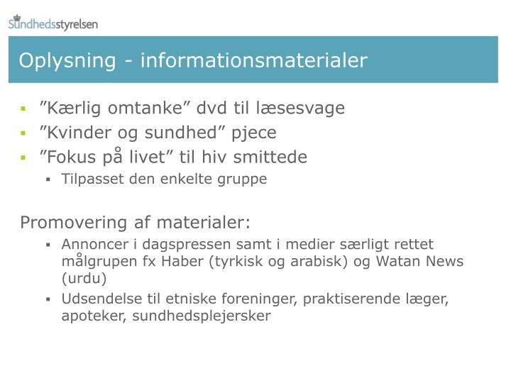 Oplysning - informationsmaterialer