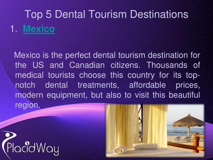 Top 5 Dental Tourism Destinations